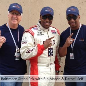 Baltimore Grand Prix with Rip Mason & Darnell Self
